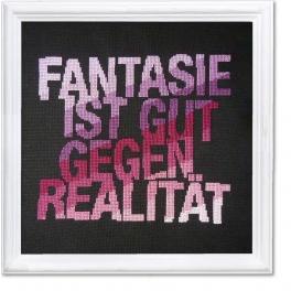 Fantasie ist gut gegen Realität